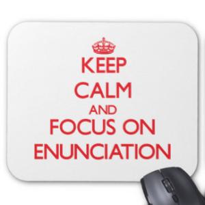 keep_calm_and_focus_on_enunciation_mousepad-r86597620a1f3478b9c5c5302a3b63a12_x74vi_8byvr_324